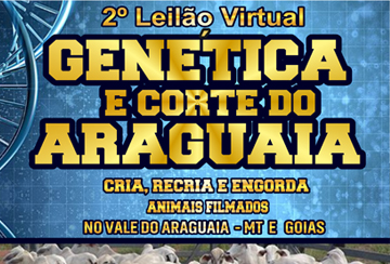 2º LEILÃO VIRTUAL GENÉTICA E CORTE DO ARAGUAIA